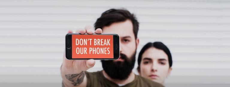 DontBreakOurPhones